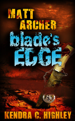 Review: Matt Archer Blades Edge by Kendra C. Highley