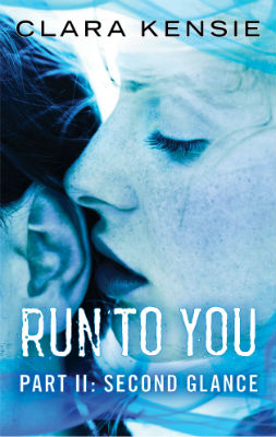 Review: Run to You part 2 (Second Glance) by Clara Kensie
