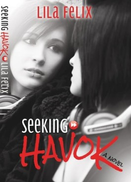 Review: Seeking Havok by Lila Felix
