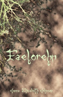 Review: Faelorehn by  Jenna Elizabeth Johnson