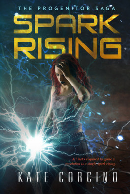 Giveaway & Blog Tour: Sparks Rising by Kate Corcino