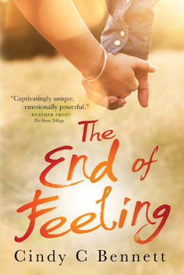 Review: The End of Feeling by Cindy C. Bennett