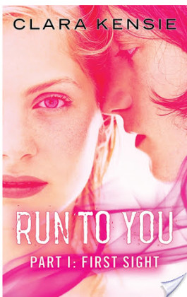 Review: Run to You Part One (At First Sight) by Clara Kensie