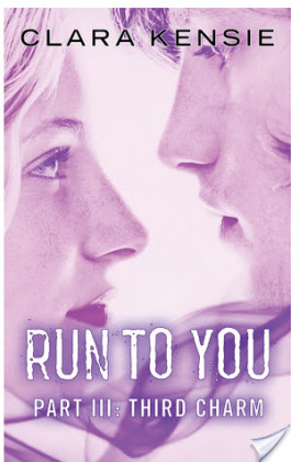 Review: Run to You part 3 (Third Charm) by Clara Kensie