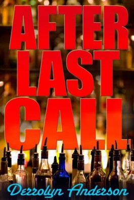 Review: After Last Call by Derrolyn Anderson