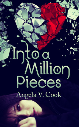 Giveaway & Blog Tour: Into a Million Pieces by Angela V. Cook