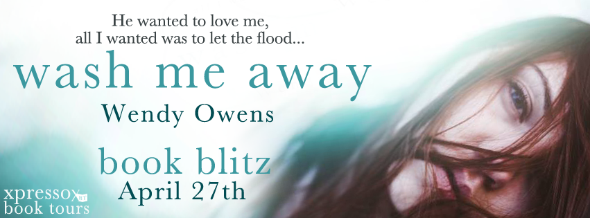 Giveaway & Blitz: Wash Me Away by Wendy Owens