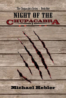 Review: Night of the Chupacabra by Michael Hebler