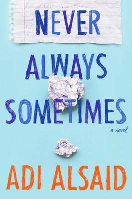 Review: Never Always Sometimes by Adi Alsaid