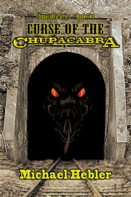 Review: Curse of the Chupacabra by Michael Hebler