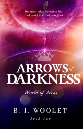 Giveaway & Blitz: Arrows of Darkness by B.I. Woolet