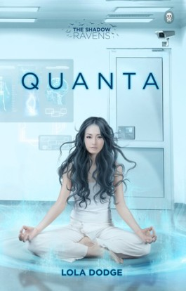 Blitz: Quanta by Lola Dodge