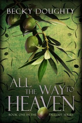 Blitz: All the Way to Heaven by Becky Doughty