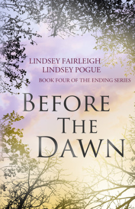 Giveaway & Blitz: Before the Dawn by Lindsey Fairleigh & Lindsey Pogue